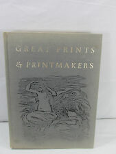 Vintage 1967 Great Prints and Printmakers by Herman J. Wechsler First Edition