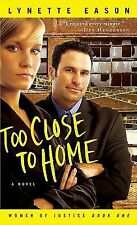 Too Close to Home (Women of Justice)-ExLibrary