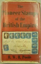 PIONEER STAMPS OF BRITISH EMPIRE BY BWH POOLE (ID:LIT313)