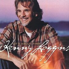 It's About Time by Kenny Loggins (CD, Aug-2003, All The Best! Records)