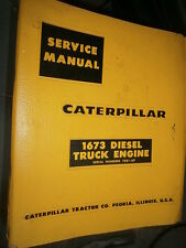 Caterpillar 1673 70B1 diesel truck Engine 1963 : Service Manual