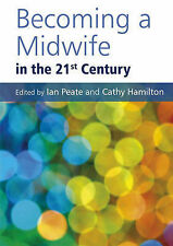 Becoming a Midwife in the 21st Century by John Wiley and Sons Ltd (Paperback,...