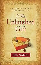 Unfinished Gift, The: A Novel-ExLibrary