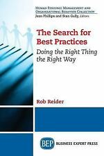 The Search for Best Practices in Effective Management and Organizational...
