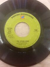 PETER PAUL & MARY LEAVING ON A JET PLANE, THE HOUSE SONG 45 RPM WARNER BROTHERS