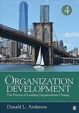 Desarrollo de organización: el proceso de Líderes en Cambio Organizacional al..