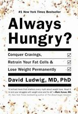 Always Hungry?: Conquer Cravings, Retrain Your Fat Cells, and Lose...  (ExLib)