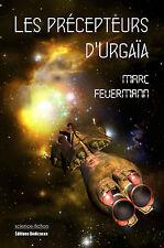 Les precepteurs d'Urgaia, par Marc Feuermann