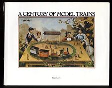 A CENTURY OF MODEL TRAINS (Un siècle de trains miniatures) BING - MARKLIN-HORNBY