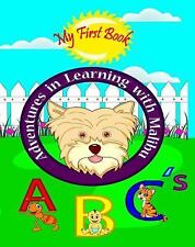 Adventures in Learning with Malibu : ABC's by Candina Ann Malabag-DelaRiva...