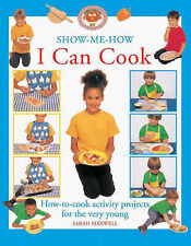 I Can Cook: How-to-Cook Activity Projects for the Very