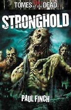 Tomes of the Dead: Stronghold by Paul Finch (2010, Paperback)