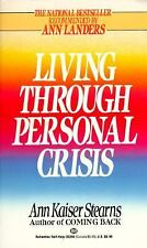 Living Through Personal Crisis by Ann Kaiser Stearns