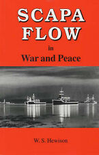 SCAPA FLOW IN WAR AND PEACE - W.S. HEWISON - PAPERBACK  BOOK