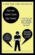 Janine Driver - You Say More Than You Think (2011) - Used - Trade Paper (Pa