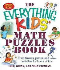 The Everything Kids' Math Puzzles Book: Brain Teasers, Games, and Acti-ExLibrary