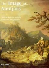 The Image of Antiquity: Ancient Britain and the Romantic Imagination (-ExLibrary