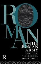 Routledge Sourcebooks for the Ancient World: The Roman Army, 31 B. C.-A. D....