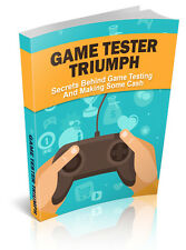 Video Game Tester & How To Become One Guide Full Resell Rights (PDF Ebook)