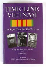 TIME-LINE VIETNAM The Tiger that Ate the Firebase M/SGT RAY BOWS - Mint - SIGNED