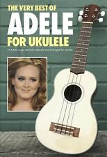 Very Best of Adele Ukulele Learn to Play Uke Someone Like You Music Book