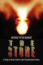 The Stone : A Trilogy of Books Written under Pseudonymous Names by Anthony...