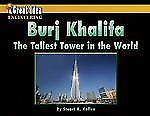 Burj Khalifa: The Tallest Tower in the World (Great Idea)