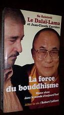 LA FORCE DU BOUDDHISME - Dalaï-Lama et J.-C. Carrière 1995