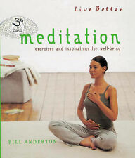 Meditation: Exercises and Inspirations for Well-being (Live Better),GOOD Book