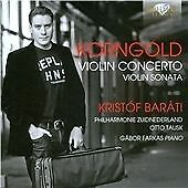KORNGOLD: VIOLIN CONCERTO, VIOLIN SONATA NEW & SEALED