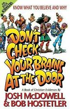 Don't Check Your Brains at the Door: A Book of Christian Evidences (Know What Y