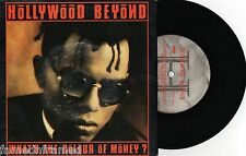 """HOLLYWOOD BEYOND - WHAT'S THE COLOUR OF MONEY - 7"""" 45 RECORD w PICT SLV - 1986"""