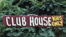 CLUB HOUSE KIDS ONLY COUNTRY WOOD RUSTIC PRIMITIVE SHABBY CHIC SIGN PLAQUE