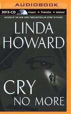 Cry No More by Linda Howard (2014, MP3 CD, Unabridged)