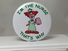 NURSE PIN BACK BUTTON - NURSES GIFT, FUN NURSING SCHOOL PRESENT, RETIRED NURSES