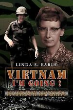 Vietnam I'm Going ! : Letters from a Young WAC in Vietnam to Her Mother by...