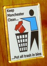Keep Manchester clean City football fridge magnet