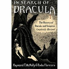 In Search of Dracula : The History of Dracula and Vampires by Raymond T....