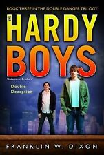 Double Deception (Double Danger Trilogy, Book 3  Hardy Boys: Undercove-ExLibrary