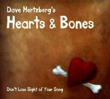 NEW - Don't Lose Sight of Your Song by Dave Hearts Hertzberg & Bones