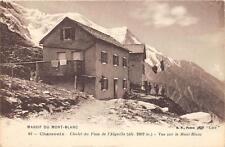 CPA 74 CHMONIX CHALET DU PLAN DE L'AIGUILLE