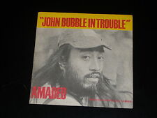 45 tours SP - AMADEO - JOHN BUBBLE IN TROUBLE -  1973