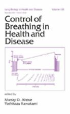 Control of Breathing in Health and Disease (Lung Biology in Health and-ExLibrary
