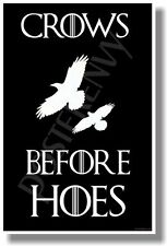 Crows Before Hoes 1 - NEW Hilarious Funny POSTER - Makes a Great Gift!