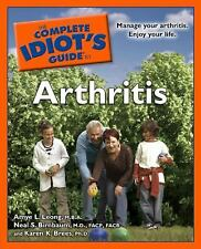 The Complete Idiot's Guide to Arthritis, Karen K. Brees, M.D., FACP, FACR, Neal