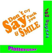Dont CRY say fuck u and Smile Hater JDM Sticker Aufkleber Power fun like Shocker