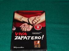 Viva Zapatero! Con DVD di Sabina Guzzanti