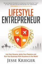 Lifestyle Entrepreneur: Live Your Dreams, Ignite Your Passions and Run-ExLibrary