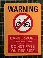 Cyclist Beware Sign Danger Zone Printed Aluminium Sign 8 X 6 Inch