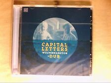CD / CAPITAL LETTERS / WOLVERHAMPTON IN DUB / NEUF SOUS CELLO